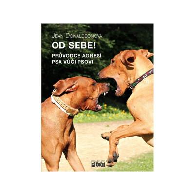 Od sebe - Průvodce agresí psa vůči psovi